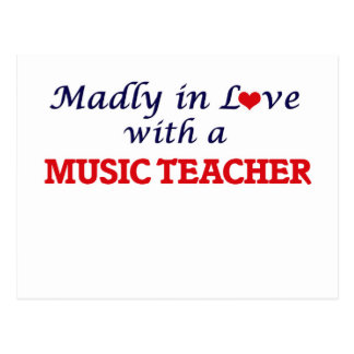 Madly in love with a Music Teacher Postcard