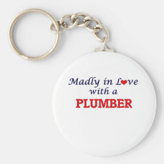 Madly in love with a Plumber Basic Round Button Key Ring