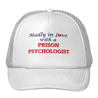 Madly in love with a Prison Psychologist Cap