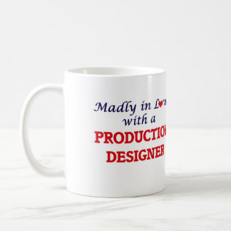 Madly in love with a Production Designer Coffee Mug