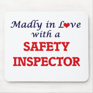 Madly in love with a Safety Inspector Mouse Pad