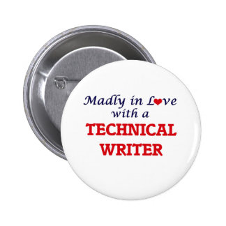 Madly in love with a Technical Writer 6 Cm Round Badge