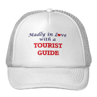 Madly in love with a Tourist Guide Cap