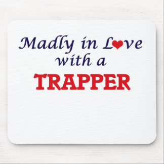 Madly in love with a Trapper Mouse Pad