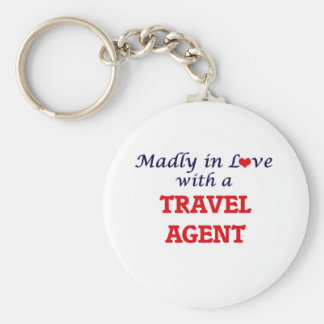Madly in love with a Travel Agent Basic Round Button Key Ring