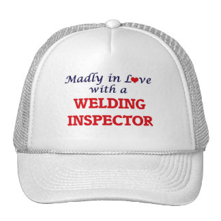 Madly in love with a Welding Inspector Cap