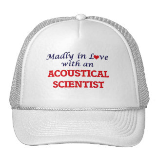 Madly in love with an Acoustical Scientist Cap