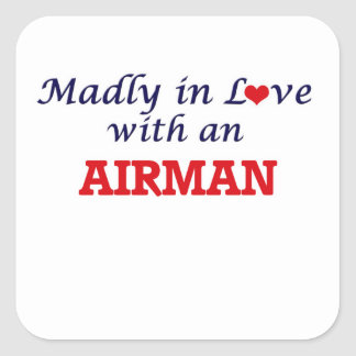 Madly in love with an Airman Square Sticker