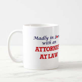 Madly in love with an Attorney At Law Coffee Mug