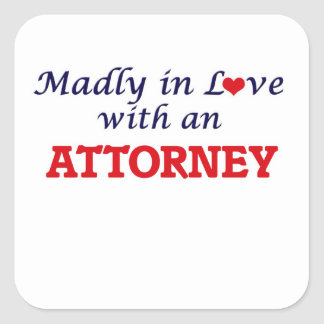 Madly in love with an Attorney Square Sticker