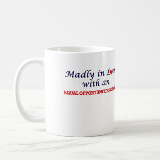 Madly in love with an Equal Opportunities Officer Coffee Mug