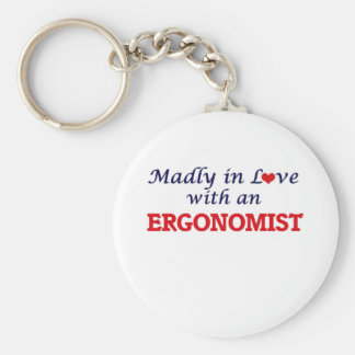 Madly in love with an Ergonomist Basic Round Button Key Ring