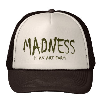 MADNESS IS AN ART FORM MESH HATS