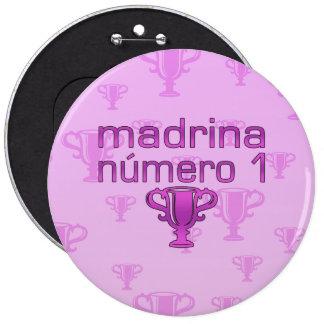 Madrina Número 1 Pinback Buttons