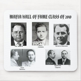 Mafia Hall Of Fame Class Of 2010 Mouse Pad