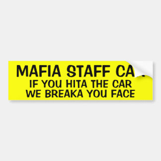 MAFIA STAFF CAR BUMPER STICKER