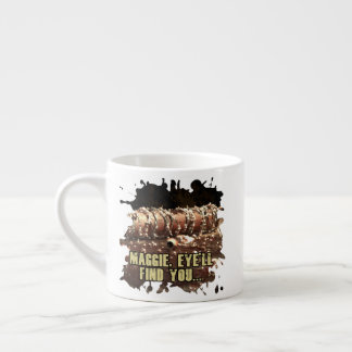Maggie Eye'll Find You Espresso Cup