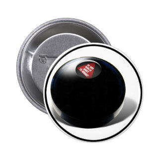 Magic 8 Ball says Do you really want to know Buttons