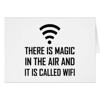 Magic In The Air Is Wifi Card