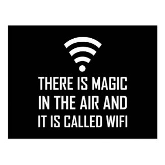 Magic In The Air Is Wifi Postcard