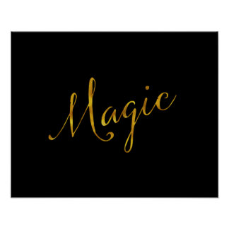 Magic Quote Faux Gold Foil Quotes Humor Sparkly Poster