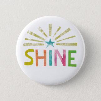 Magic Shine 6 Cm Round Badge