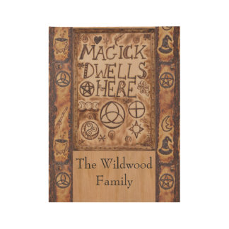Magick Dwells Here Pentacle Triquetra Triskele Wood Poster