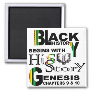 Magnet-Black History Begins With HiSStory© Magnet