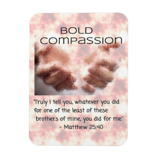Magnet - Bold Compassion - Be the Hands of Jesus