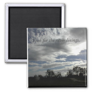 Magnet-Cloudy-Sky: Look for the silver linings. Square Magnet