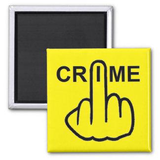 Magnet Crime Is Criminal