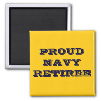 Magnet Proud Navy Retiree