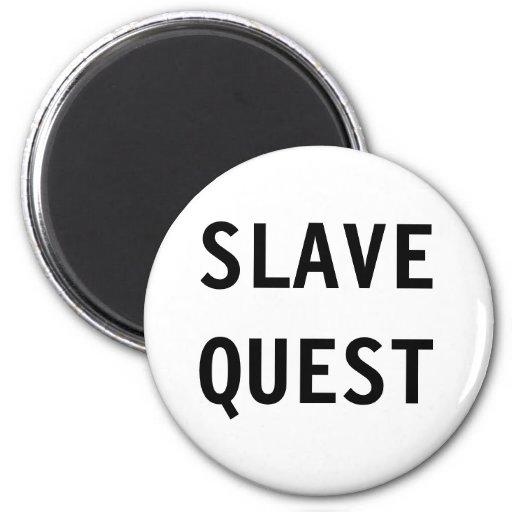 Magnet Slave Quest