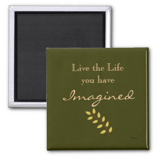 Magnet with Life Quote