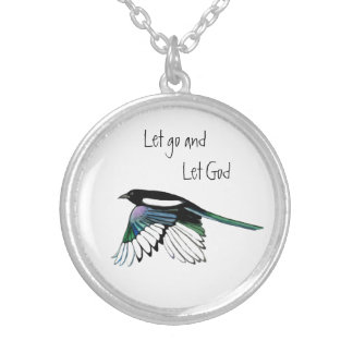 Magpie Bird Inspirational Quote Let Go Let God Silver Plated Necklace