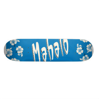Mahalo Hawaiian Blue Skate Board