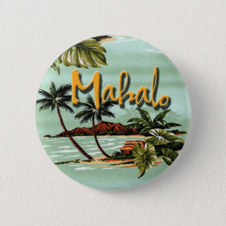 Mahalo Hawaiian Island 6 Cm Round Badge