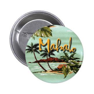 Mahalo Hawaiian Island 6 Cm Round Badge