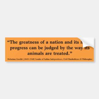 MAHATMA GANDHI The Greatness of a Nation Judged Bumper Sticker