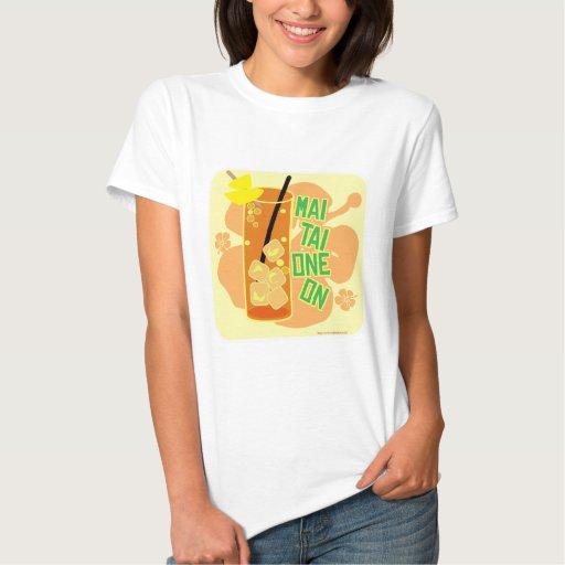 Mai Tai One On! Shirts