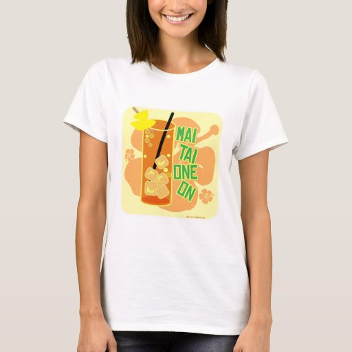 Mai Tai One On! T-Shirt