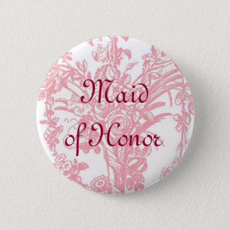 Maid of Honor button on pretty pink floral backgro