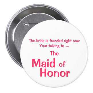 Maid of Honor ID Button