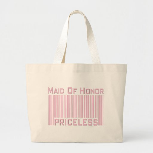 Maid of Honor Priceless Tote Bag