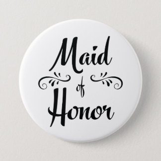 Maid of Honor Wedding Rehearsal Dinner 7.5 Cm Round Badge