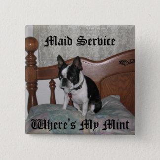 Maid Service 15 Cm Square Badge