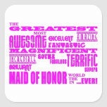 Maids of Honour Fun Gifts : Greatest Maid of Honou Square Stickers