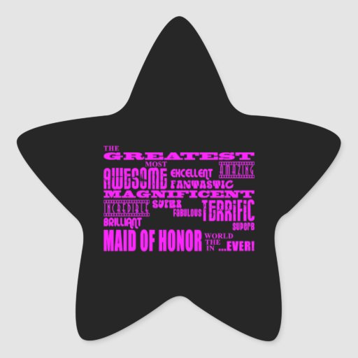 Maids of Honour Fun Gifts : Greatest Maid of Star Sticker