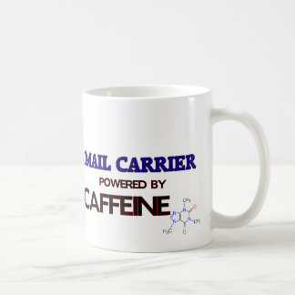 Mail Carrier Powered by caffeine Mugs