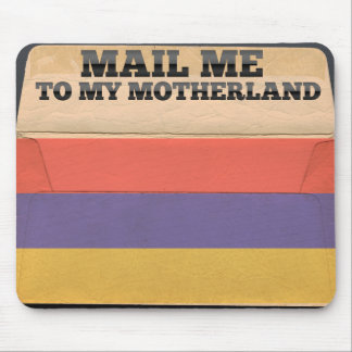 Mail me to Armenia Mouse Pad
